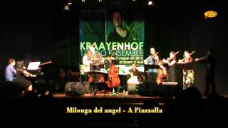 """Milonga del angel - A Piazzola"", Kraayenhof Tango Ensemble and Indonesian Musicians"