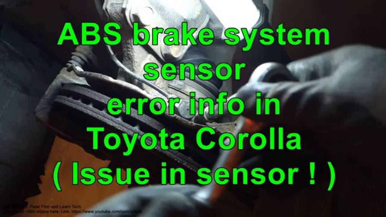 Abs Brake System Sensor Error Toyota Corolla  Years 2000