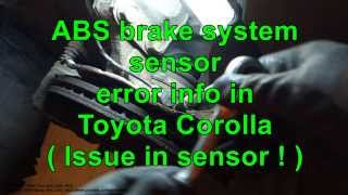 ABS brake system sensor error Toyota Corolla. Years 2000 to 2010