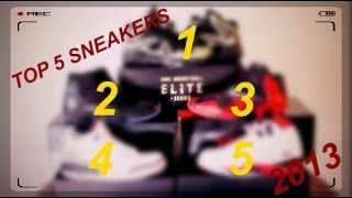 Top 5 Sneaker HD Review Released 2013 Featuring Air Jordan Nike Lebron
