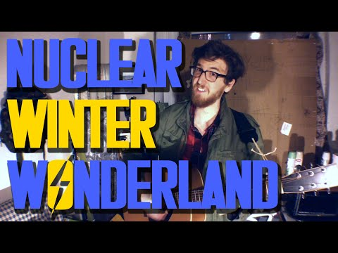 Nuclear Winter Wonderland (A Post-Apocalyptic Holiday Song!)
