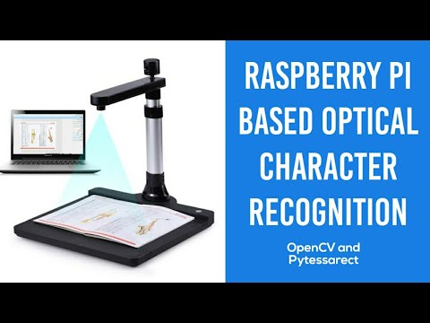 Raspberry Pi Based-Optical Character Recognizer
