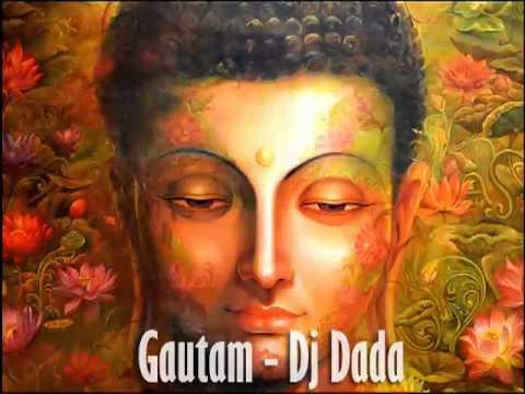 """Gautam - Dj Dada"" Track Dedicated To Lord Buddha."