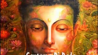 """Gautam - Dj Dada"" Track Dedicated to Lord Buddha."