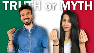TRUTH or MYTH: Italians React to Stereotypes