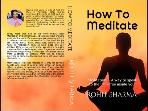 How to meditate : Er. Rohit Sharma