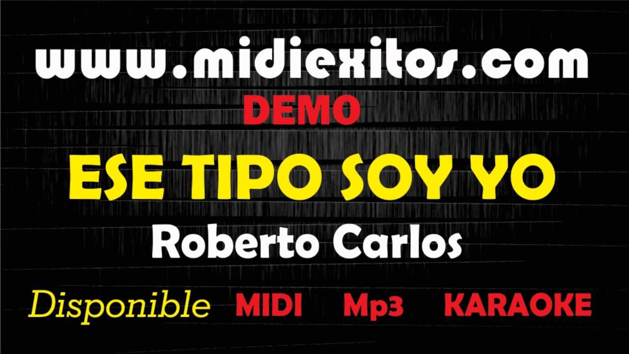 ESE TIPO SOY YO - ROBERTO CARLOS - DEMO - YouTube