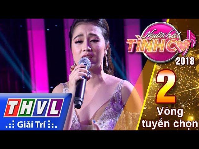 THVL | Người Hát Tình Ca Mùa 3 – Tập 2[8]: Em Đã Từng Yêu – Hoàng Ngọc My