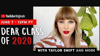 Taylor Swift | Dear Class Of 2020