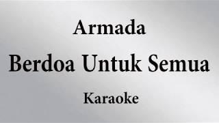 ARMADA - BERDOA UNTUK SEMUA // KARAOKE POP INDONESIA TANPA VOKAL // LIRIK