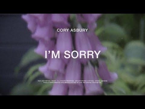 I'm Sorry - Cory Asbury | To Love A Fool