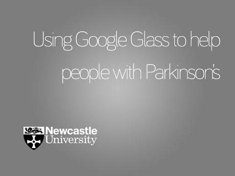 UK university uses Google Glass to help Parkinson's sufferers