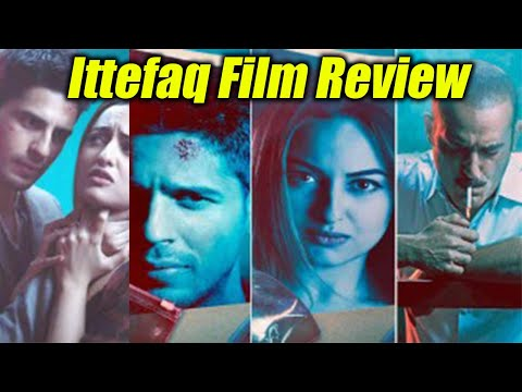 Ittefaq Movie Review: Sidharth Malhotra |...