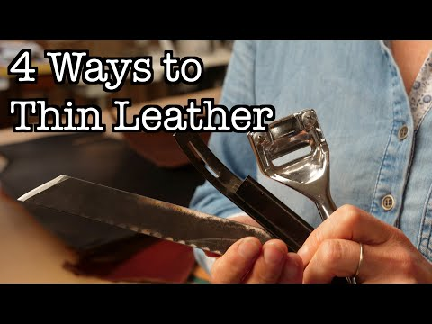 4 Ways To Thin Leather