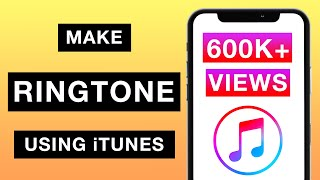 Make Ringtone for iPhone using iTunes! [2019] [EASY METHOD]
