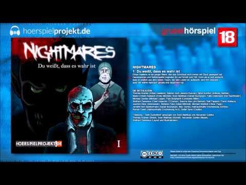 Nightmares 1 - Du weißt, dass es wahr ist (Horror / Hörspiel / Hörbuch / Komplett)