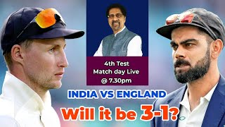 Will it be 3-1 for India? | India vs England | 4th Test Ind vs Eng | Pre Match Review | #IndvsEng