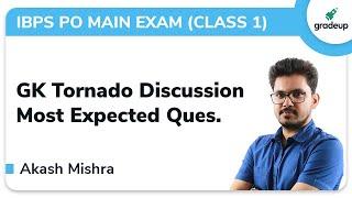 GK Tornado for IBPS PO Main Exam- Class 1