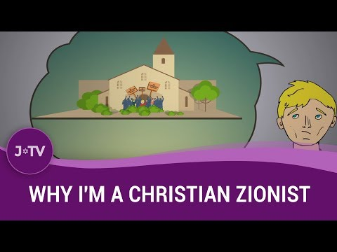 Why I'm a Christian Zionist
