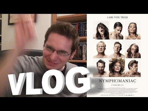 Vlog - Nymphomaniac Volume 1