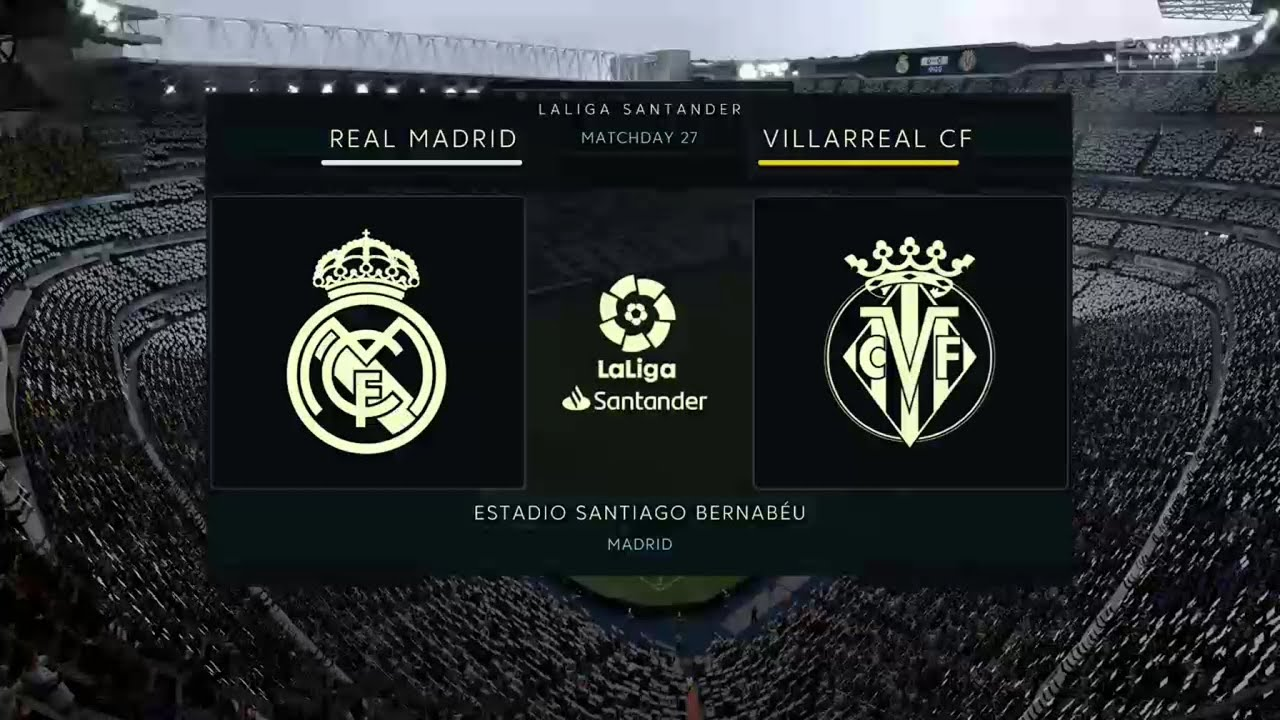 FIFA 20 REAL MADRID VS VILLARREAL LA LIGA PREDICTION - YouTube