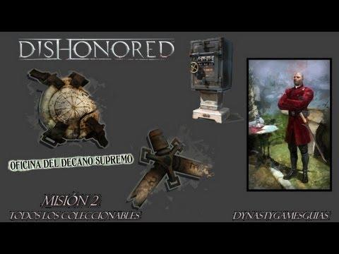 Dishonored-Coleccionables Misión 2 Decano Campbell-Talismán/Runas/Cuadros/Cajas fuertes