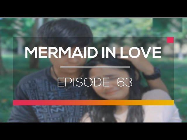 Mermaid In Love - Episode 63 #1