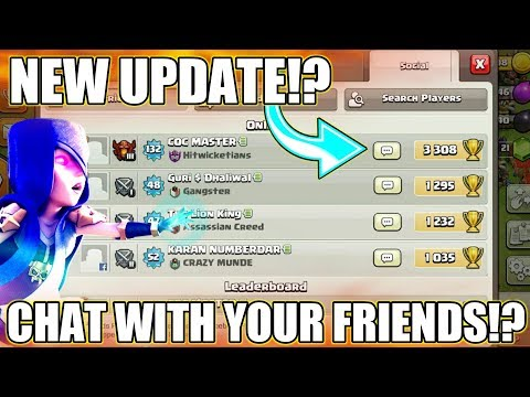 NEW UPDATE? ; YOU CAN CHAT WITH YOUR FRIENDS IN CLASH OF CLANS | NEW UPDATE CONCEPT