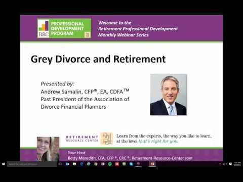 Grey Divorce and Retirement featuring Andrew Samalin
