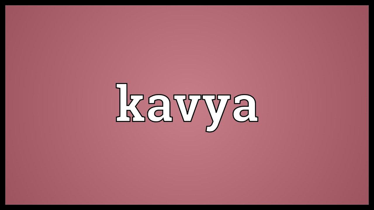 Kavya Meaning Youtube