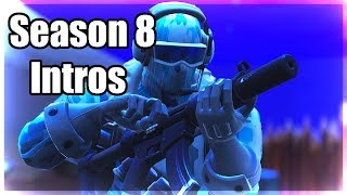 [FREE] Top 4 Best Season 8 Fortnite Intros Without Text!