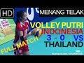 FULL Voli Putri MENANG TELAK 3 0 Indonesia U 18 VS Thailand VTV Princess Cup 2017
