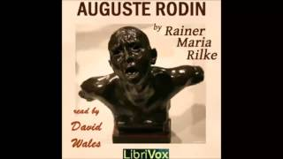 Auguste Rodin (FULL Audiobook)