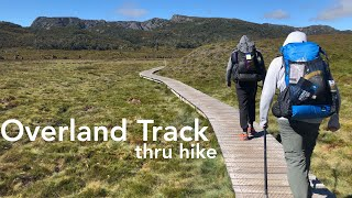 Overland Track • Tasmania • Thru Hike
