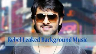 Prabhas Rebel leaked Background Music First On Net, Music By S Thaman.