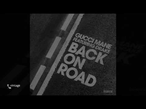 Gucci Mane - Back On Road Ft. Drake Instrumental (Reprod. By R Vintage)