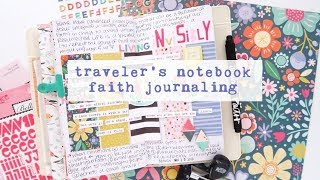Faith Journaling in a Traveler's Notebook | ft. Paige Evans Oh My Heart