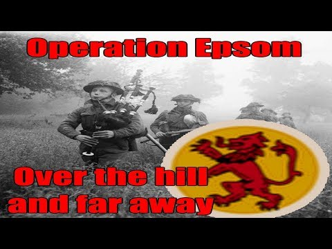 Operation Epsom: Over the hill and far away (Steel Division Campaign)