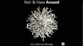 Noir And Haze - Around (Solomun Vox Mix HQ)