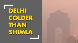Delhi's weather recorded 4 degrees today; Colder than Shimla and Nainital