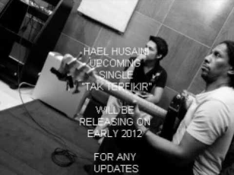 Free Download Hael Husaini Upcoming Single - Tak Terfikir Mp3 dan Mp4