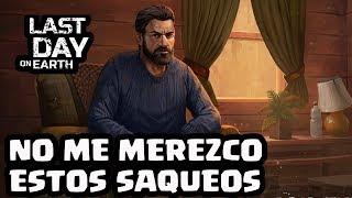 NO ME MEREZCO ESTOS SAQUEOS | LAST DAY ON EARTH: SURVIVAL | [El Chicha]