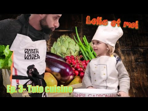 """lelia-et-moi""--episode-3:-tuto-cuisine"