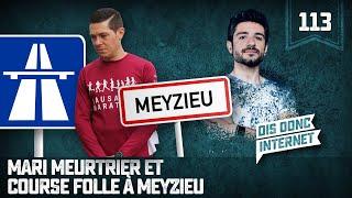 Mari meurtrier et course folle à Meyzieu - VERINO #113 // Dis donc internet... thumbnail