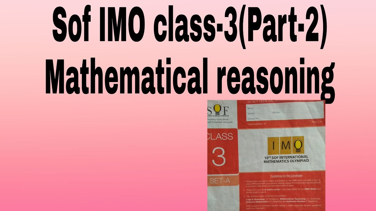10th Sof IMO class -3(Part-2), Mathematical reasoning