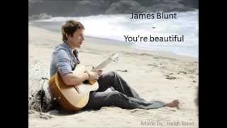 James Blunt- You're Beautiful (Lyrics)