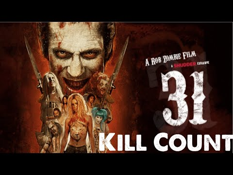 Rob Zombie's 31 (2016) Death Count