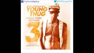 Young Thug - Thinkin Out Loud (#TOL) [I Came From Nothing 3]