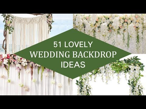51 Lovely Wedding Backdrop Ideas