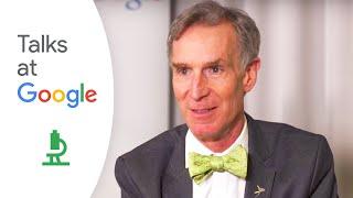 Undeniable | Bill Nye | Talks at Google